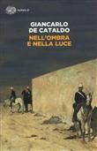 Copertina dell'audiolibro Nell'ombra e nella luce di DE CATALDO, Giancarlo