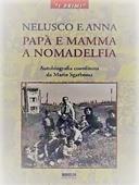 Copertina dell'audiolibro Nelusco e Anna : Papà e mamma a Nomadelfia di SGARBOSSA, Mario