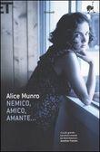 Copertina dell'audiolibro Nemico, amico, amante… di MUNRO, Alice