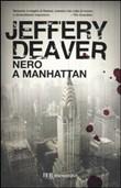 Copertina dell'audiolibro Nero a Manhattan di DEAVER, Jeffery