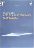 Copertina dell'audiolibro Nero è l'albero dei ricordi, azzurra l'aria di LOY, Rosetta
