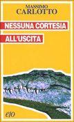 Copertina dell'audiolibro Nessuna cortesia all'uscita di CARLOTTO, Massimo