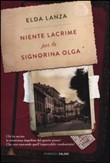 Copertina dell'audiolibro Niente lacrime per la signorina Olga di LANZA, Elda