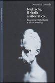 Copertina dell'audiolibro Nietzsche, il ribelle aristocratico di LOSURDO, Domenico