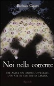 Copertina dell'audiolibro Noi nella corrente di CAPATTI, Berenice