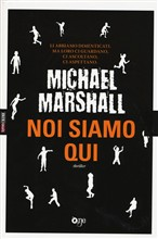 Copertina dell'audiolibro Noi siamo qui di MARSHALL, Michael