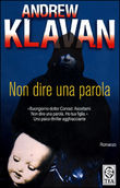 Copertina dell'audiolibro Non dire una parola di KLAVAN, Andrew