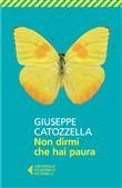 Copertina dell'audiolibro Non dirmi che hai paura di CATOZZELLA, Giuseppe