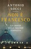 Copertina dell'audiolibro Non è Francesco di SOCCI, Antonio