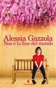 Copertina dell'audiolibro Non è la fine del mondo di GAZZOLA, Alessia
