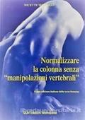 """Copertina dell'audiolibro Normalizzare la colonna senza """"manipolazione vertebrali"""" di SERGUEEF, Nicette"""