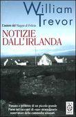 Copertina dell'audiolibro Notizie dall'Irlanda di TREVOR, William