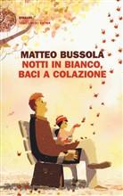Copertina dell'audiolibro Notti in bianco, baci a colazione di BUSSOLA, Matteo