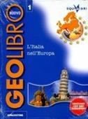 Copertina dell'audiolibro Nuovo geolibro. 1: L'Italia nell'Europa di FORTE, Gioacchino - UBERTAZZI TANARA, Milli