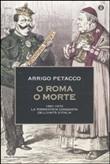 Copertina dell'audiolibro O Roma o morte