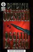 Copertina dell'audiolibro Oggetti di reato di CORNWELL, Patricia