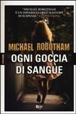 Copertina dell'audiolibro Ogni goccia di sangue di ROBOTHAM, Michael