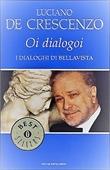 Copertina dell'audiolibro Oi dialogoi: i dialoghi di Bellavista di DE CRESCENZO, Luciano