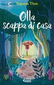 Copertina dell'audiolibro Olla scappa di casa di THON, Ingunn (Traduzione di Alice Tonzig)