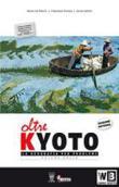 Copertina dell'audiolibro Oltre Kyoto tomo A