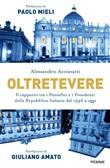 Copertina dell'audiolibro Oltretevere. Il rapporto tra i pontefici e i presidenti della Repubblica italiana… di ACCIAVATTI, Alessandro
