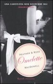 Copertina dell'audiolibro Omelette di MacDOWELL, Heather & Rose