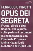 Copertina dell'audiolibro Opus Dei segreta di PINOTTI, Ferruccio