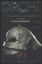 Copertina dell'audiolibro Orchi  – 1   I guardiani dei lampi di NICHOLLS, STAN