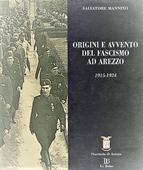 Copertina dell'audiolibro Origini e avvento del fascismo ad Arezzo 1915 – 1924