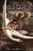 Copertina dell'audiolibro Ossidea: un nuovo re di BRUNO, Tim