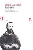 Copertina dell'audiolibro Padre Pio: Miracoli e politica nell'Italia del Novecento di LUZZATTO, Sergio