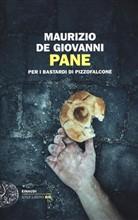 Copertina dell'audiolibro Pane per i Bastardi di Pizzofalcone di de GIOVANNI, Maurizio