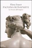 Copertina dell'audiolibro Paolina Bonaparte: La Venere dell'impero di FRASER, Flora