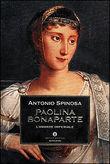 Copertina dell'audiolibro Paolina Bonaparte l'amante imperiale di SPINOSA, Antonio