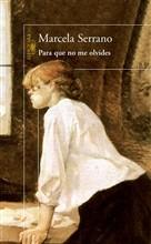 Copertina dell'audiolibro Para que no me olvides di SERRANO, Marcela