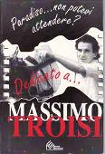 Copertina dell'audiolibro Paradiso… non potevi attendere? Dedicato a…Massimo Troisi di ^Paradiso...