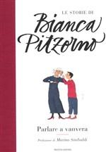 Copertina dell'audiolibro Parlare a vanvera di PITZORNO, Bianca