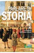 Copertina dell'audiolibro Parlare di storia 1 di FOSSATI, Marco - LUPPI, Giorgio - ZANETTE, Emilio
