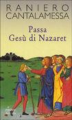 Copertina dell'audiolibro Passa Gesù di Nazaret