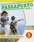 Copertina dell'audiolibro Passaporto per… 5 – Scienze matematica di ALLEVI, Carlo - VALENTINI, Aurora