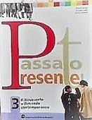 Copertina dell'audiolibro Passato presente 3 di FOSSATI, Marco - LUPPI, Giorgio - ZANETTE, Emilio