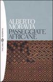 Copertina dell'audiolibro Passeggiate africane di MORAVIA, Alberto
