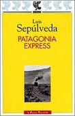 Copertina dell'audiolibro Patagonia express di SEPULVEDA, Luis
