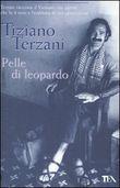 Copertina dell'audiolibro Pelle di leopardo di TERZANI, Tiziano