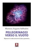 Copertina dell'audiolibro Pellegrinaggi verso il vuoto di SABBADINI, Augusto