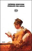 Copertina dell'audiolibro Penelope per gioco di BONVICINI, Caterina