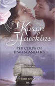 Copertina dell'audiolibro Per colpa di uno scandalo di HAWKINS, Karen