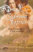 Copertina dell'audiolibro Per scommessa e per amore di JEFFRIES, Sabrina
