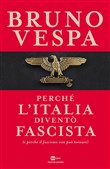 Copertina dell'audiolibro Perché l'Italia diventò fascista di VESPA, Bruno