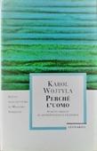 Copertina dell'audiolibro Perché l'uomo di WOJTYLA, Karol